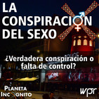 4X20 LA CONSPIRACIÓN DEL SEXO: ¿Una verdadera conspiración o falta de control?