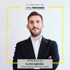 HealthTech: tecnología al servicio de la salud, con Carlos Iglesias