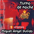 Turno de Noche (Miguel Ángel Pulido) - Primicia | Ficción sonora - Audiolibro
