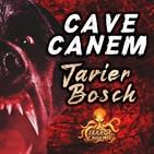 Cave Canem (Javier Bosch) | Ficción sonora - Audiolibro