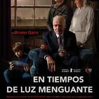 En Tiempos de Luz Menguante (2017) #Drama #peliculas #podcast #audesc