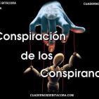 CdB 57 - La Conspiración de los Conspiranoicos