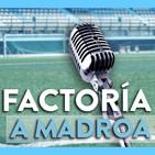 Factoría A Madroa | Programa #8 (miércoles, 11 de octubre)