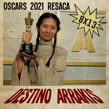 [DA] Destino Arrakis 8x13 Resaca de los Oscar 2021
