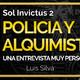 Sol Invictus 2: 'De Policía a Alquimista, la entrevista más profunda a Luis Silva'