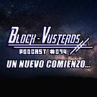 Block-Vusterds #074 - Un Nuevo Comienzo...