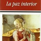 La Paz Interior 1 - Jacques Philippe - Audiolibro - Meditaciones para Rezar