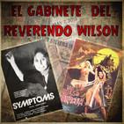 El Gabinete del Reverendo Wilson - Síntomas y Las Hijas de Dracula