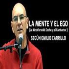 LA MENTE Y EL EGO según Emilio Carrillo