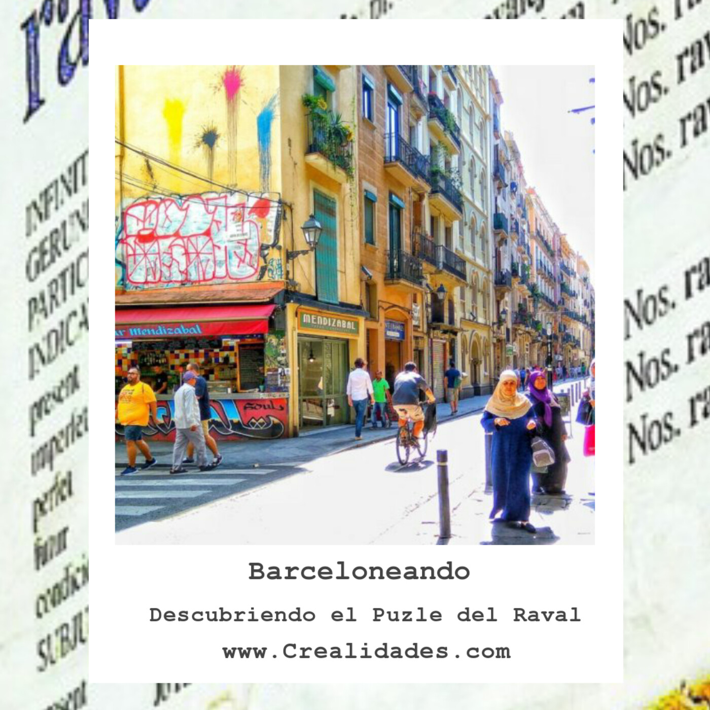 Descubriendo el puzle del Raval - Barceloneando 60
