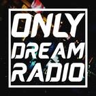 Only Dream Radio - Zkrasher (#04)