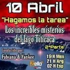 """""""HAGAMOS LA TAREA"""" EPISODIO 2 'LOS INCREIBLES MISTERIOS DEL LAGO TITICACA PARTE 2'"""