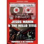 JESUS MARIN & THE HELLO TITTIS live