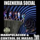 10 NUEVO desORDEN MUNDIAL  (iNGENIERIA SOCIAL;CONTROL Y MANIPULACION DE MASAS 2ªParte)
