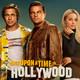 Había una vez en Hollywood (Quentin Tarantino) - Segundas impresiones Ep. 5