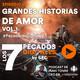 Episodio 15: Grandes Historias de Amor Vol.1