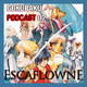 Gokuraku Podcast | Tenku no Escaflowne