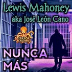 Nunca Más (Lewis Mahoney) | Audiorelato - Audiolibro