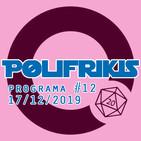 Polifrikis #012 - 17/12/2019