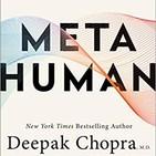 163 - METAHUMANO (de Deepak Chopra)