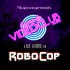 Carne de Videoclub - Episodio 47 - Robocop (1987)