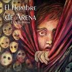 """""""El Hombre de Arena"""" de E.T.A. Hoffmann"""