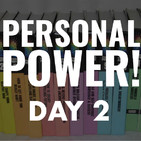 Personal Power Day 2