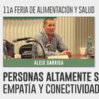 PERSONAS ALTAMENTE SENSIBLES, Empatía y conectividad Humana - Aleix Garriga