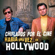 Especial Érase una vez en Hollywood (Once Upon a Time in Hollywood)