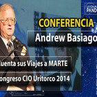 Conferencia de Andrew Basiago… mis experiencias en Marte - CIO Uritorco 2014