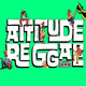 Attitude Reggae 12/08/19
