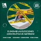 Editorial Alfredo Serrano - Eliminar elecciones como política de austeridad - Radio La Pizarra - 20 abr 19