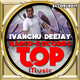 Ivanchu Deejay en Top Music Radio 24-02-2017