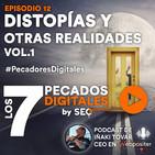 Episodio 12: Distopías y Otras Realidades Vol. 1
