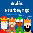 Artabán el cuarto rey mago