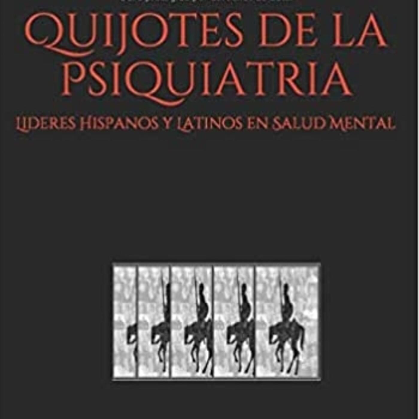 Quijotes de la psiquiatría