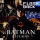 "Flashback No.183 ""Batman Returns"""