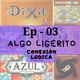 Conexión Lúdica Ep003 - Algo Ligerito