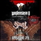 Nautilus 79: Prequelle, Muertes Felinas & Wolfenstein 2