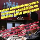#OpiniónEnSerio: ¡Analistas y especialistas económicos fallaron, AMLO tuvo razón !. #GerardoHuVaOpina