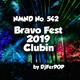 NMND 542 : Bravo Fest 2019 Clubin'