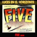 FIVE (1951) - Luces en el Horizonte