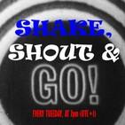 Shake, Shout & Go #274 (22-01-2019)