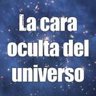 Astrobitácora - 1x16 - La cara oculta del universo