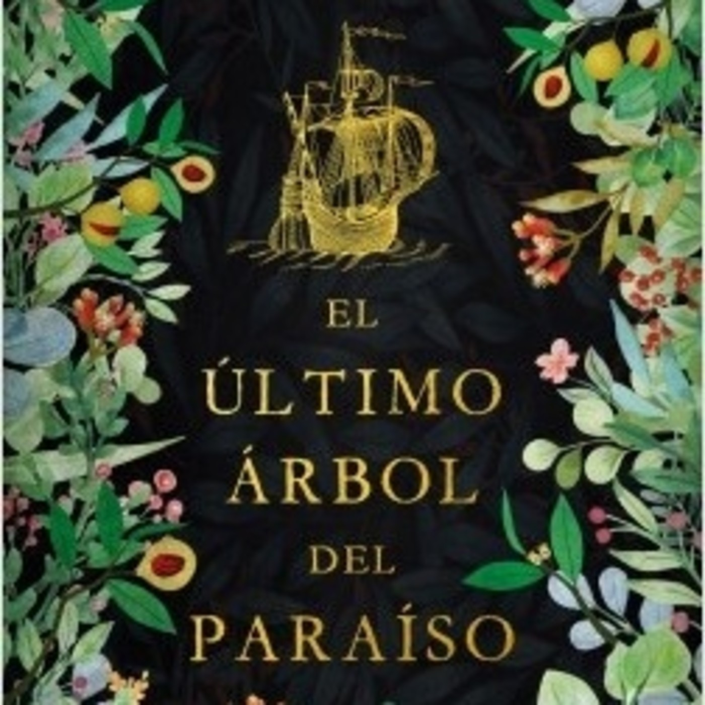 'El último árbol del paraíso' de Emma Lira