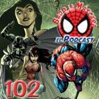 Spider-Man: Bajo la Máscara 102. El Asombroso Spider-Man 112 y recomendaciones.