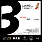 Jornada Podcast Labso   Episodio 3   Vinculaciones Radio y Podcast