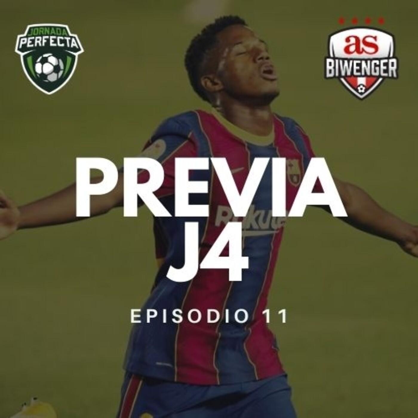 3x11 - LA PREVIA BIWENGER DE LA JORNADA 4