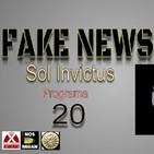 Sol Invictus 20: Fake News