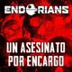 """Archivo Ligero ENDORIANS - dramatizaciones - """"Un Asesinato por Encargo"""" (junio 2019)"""